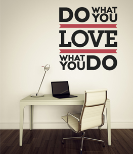 Love What You Do Quote Wall Decal
